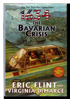 1634: THE BAVARIAN CRISIS. by Flint, Eric and Virginia DeMarce.