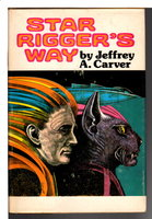 STAR RIGGER'S WAY. by Carver, Jeffrey A.