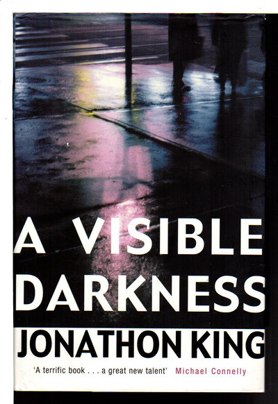 A VISIBLE DARKNESS. by King, Jonathon.