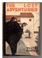THE LOST ADVENTURER. by Gilkyson, Walter (1880-1969)