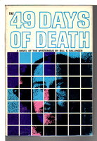 THE 49 DAYS OF DEATH. by Ballinger, Bill S. (1912-1980)
