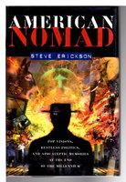 AMERICAN NOMAD. by Erickson, Steve.