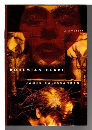 BOHEMIAN HEART. by Dalessandro, James.