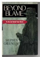 BEYOND BLAME. by Greenleaf, Stephen.