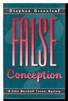 FALSE CONCEPTION by Greenleaf, Stephen