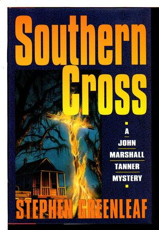SOUTHERN CROSS by Greenleaf, Stephen