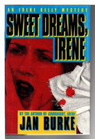 SWEET DREAMS, IRENE. by Burke, Jan.