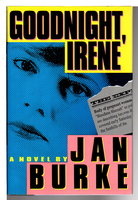 GOODNIGHT, IRENE. by Burke, Jan.