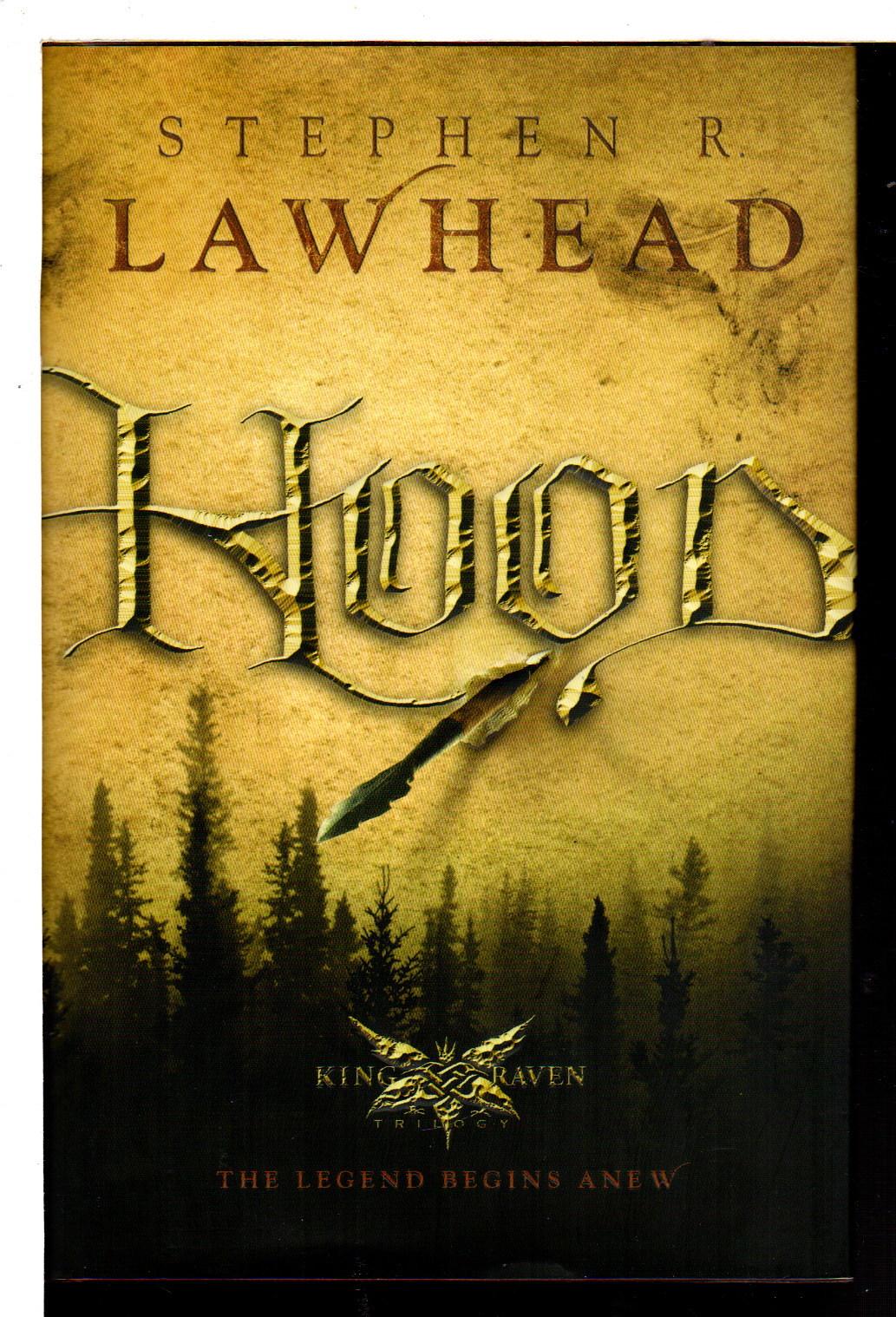 LAWHEAD, STEPHEN R. - HOOD: King Raven, Book One.