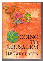 GOING TO JERUSALEM. by Charyn, Jerome.