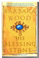 THE BLESSING STONE. by Wood, Barbara.