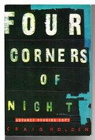 FOUR CORNERS OF NIGHT. by Holden, Craig.