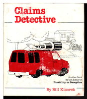 CLAIMS DETECTIVE. by Kizorek, Bill.