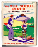 THE WEE SCOTCH PIPER. by Brandeis, Madeline (1897-1937)