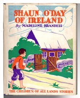 SHAUN O'DAY OF IRELAND. by Brandeis, Madeline (1897-1937)
