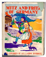 MITZ AND FRITZ OF GERMANY. by Brandeis, Madeline (1897-1937)