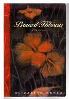 BRUISED HIBISCUS. by Nunez, Elizabeth.