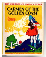 CARMEN OF THE GOLDEN COAST. by Brandeis, Madeline (1897-1937)