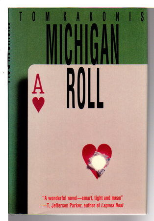 MICHIGAN ROLL. by Kakonis, Tom.