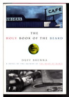 THE HOLY BOOK OF THE BEARD. by Brenna, Duff.