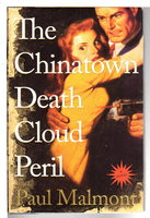 THE CHINATOWN DEATH CLOUD PERIL. by Malmont, Paul.