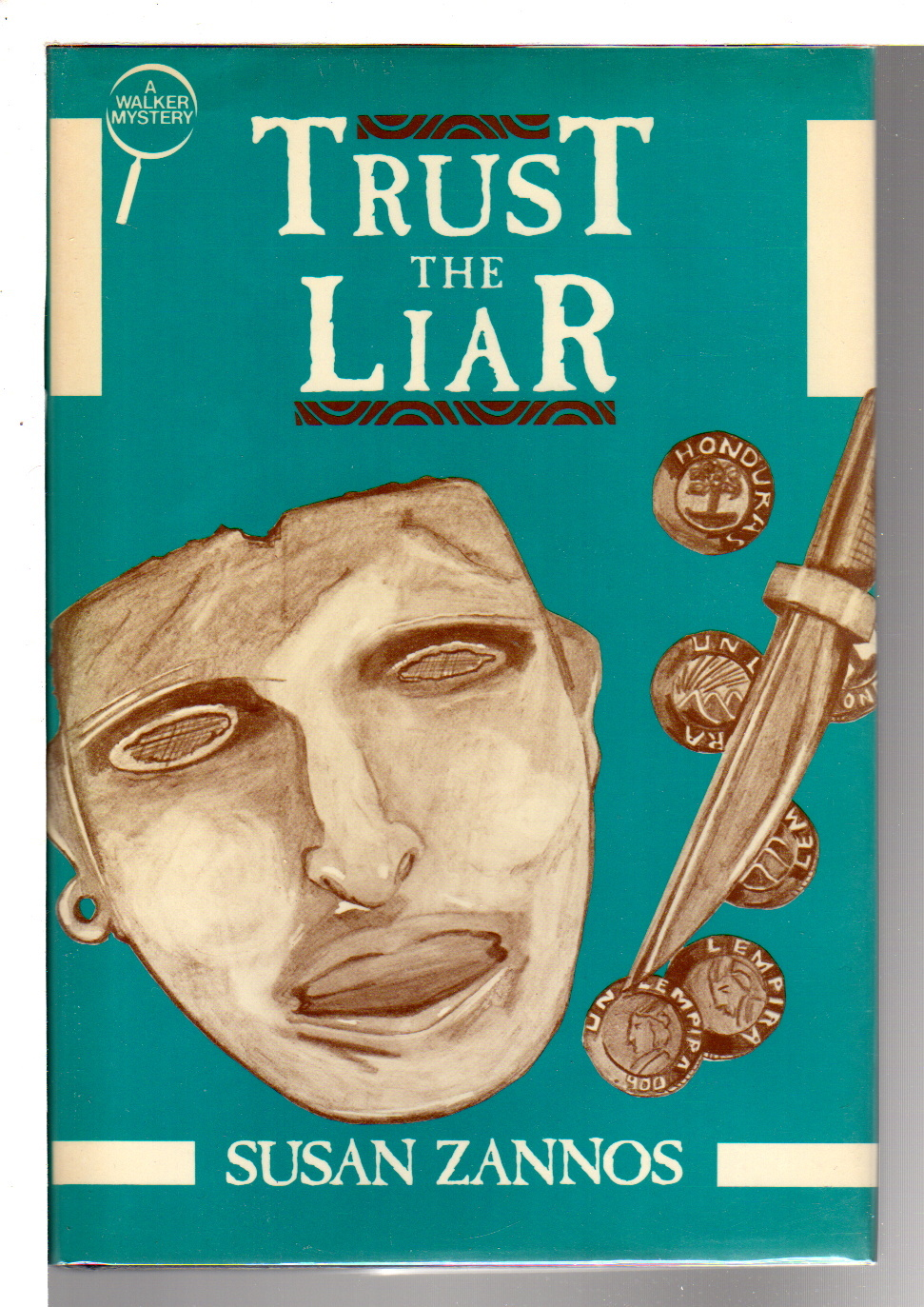 ZANNOS, SUSAN. - TRUST THE LIAR.