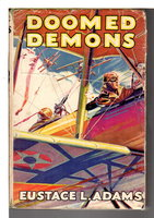 DOOMED DEMONS: Air Combat Stories for Boys #5. by Adams, Eustace L.