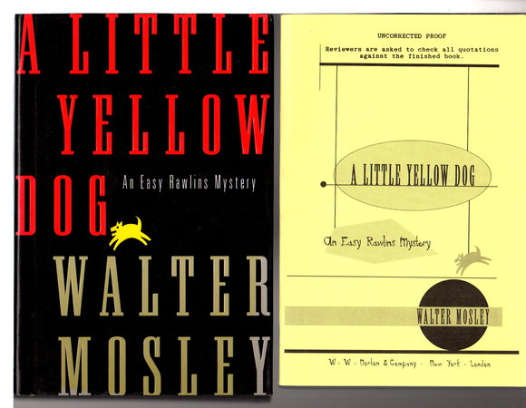 A LITTLE YELLOW DOG (2 copies) by Mosley, Walter.