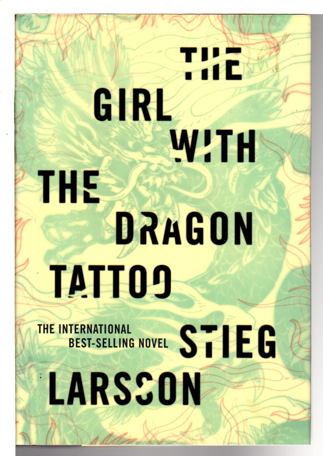 LARSSON, STIEG. - THE GIRL WITH THE DRAGON TATTOO.