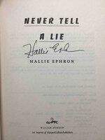 NEVER TELL A LIE. by Ephron, Hallie.