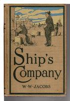 SHIP'S COMPANY. by Jacobs, W. W. [William Wymark Jacobs, 1863 -1943),