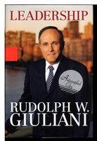 LEADERSHIP. by Giuliani, Rudolph W. with Ken Kurson.