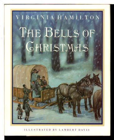 THE BELLS OF CHRISTMAS. by Hamilton, Virginia.