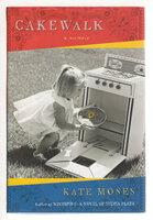 CAKEWALK: A Memoir. by Moses, Kate.