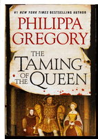THE TAMING OF THE QUEEN. by Gregory, Philippa.