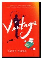 VINTAGE. by Baker, David.