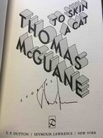 TO SKIN A CAT: Stories. by McGuane, Thomas.