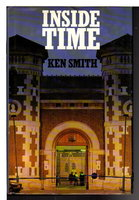 INSIDE TIME. by Smith, Ken.