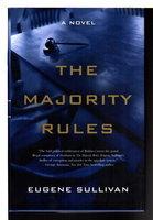 THE MAJORITY RULES. by Sullivan, Judge Gene.