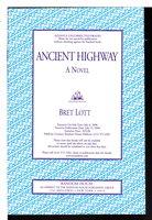 ANCIENT HIGHWAYS. by Lott, Bret.