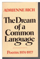 THE DREAM OF A COMMON LANGUAGE, Poems 1974-1977. by Rich, Adrienne.