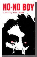 NO-NO BOY by Okada, John (afterword by Frank Chin, signed)