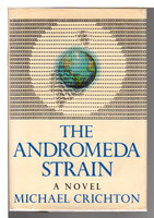 THE ANDROMEDA STRAIN. by Crichton, Michael.