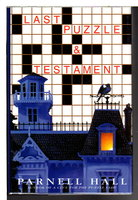 LAST PUZZLE & TESTAMENT. by Hall, Parnell.