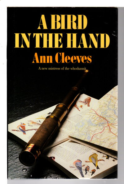A BIRD IN THE HAND. by Cleeves, Ann.