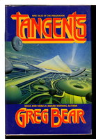 TANGENTS. by Bear, Greg.