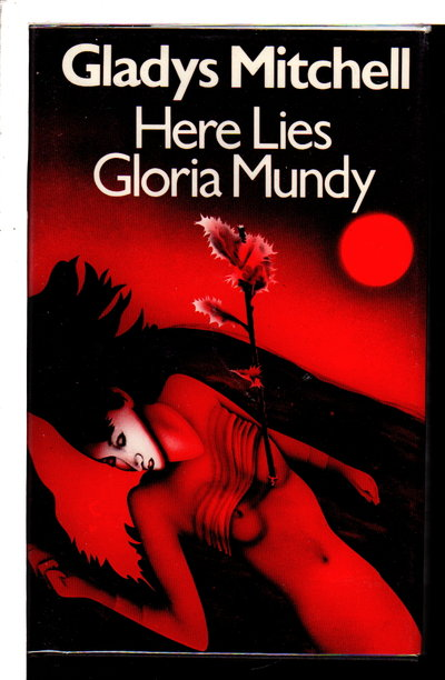 HERE LIES GLORIA MUNDY. by Mitchell, Gladys.