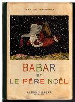 BABAR ET LE PERE NOEL. by Brunhoff, Jean de.