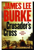 CRUSADER'S CROSS. by Burke, James Lee.