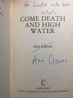 COME DEATH AND HIGH WATER. by Cleeves, Ann.
